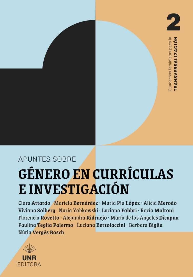 APUNTES SOBRE GÉNERO EN CURRICULAS E INVESTIGACIÓN - Directores de colección: Luciano Fabbri y Florencia Rovetto