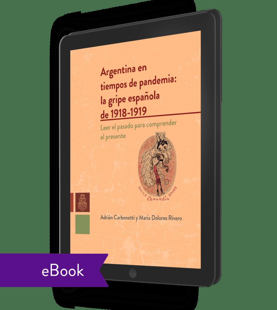 Argentina en tiempos de pandemia (ebook) - Adrián Carbonetti – María Dolores Rivero