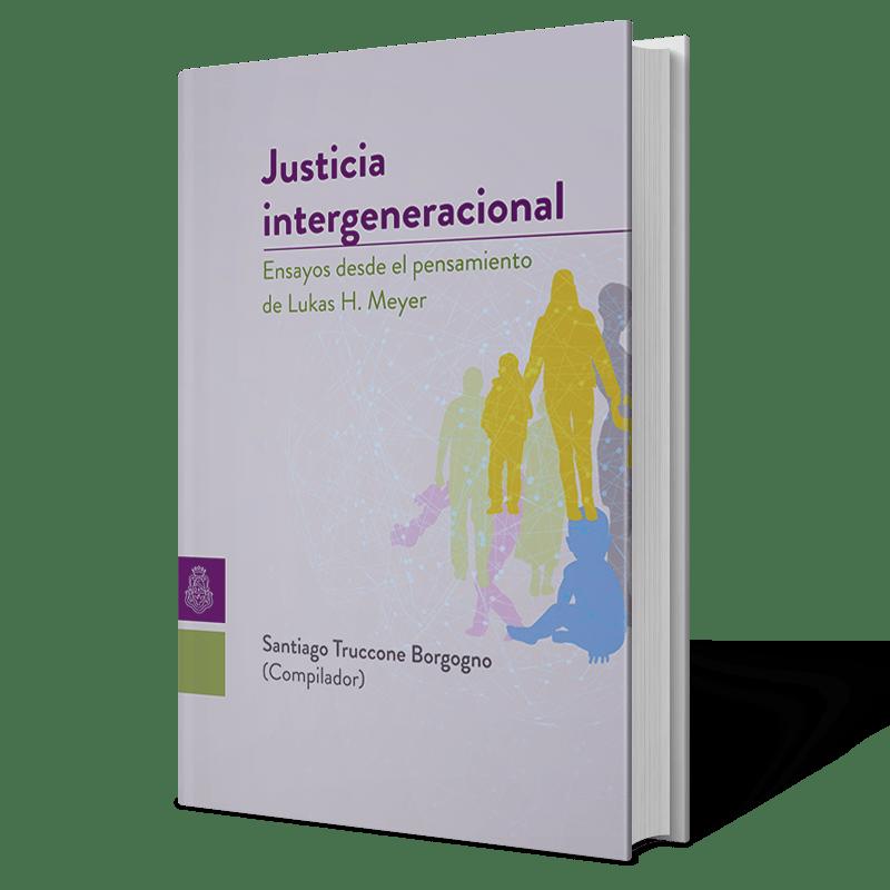 Justicia Intergeneracional  (ebook) - Santiago Truccone Borgogno (compilador)