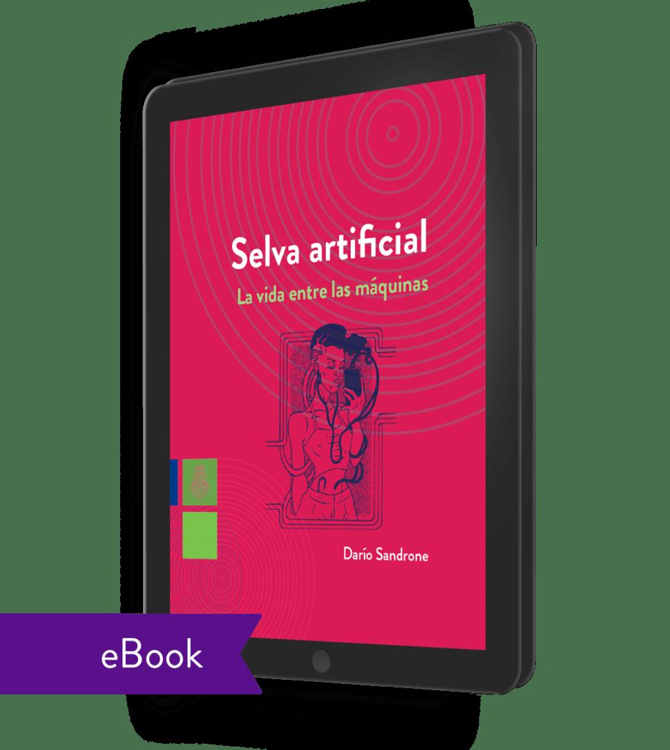 Selva artificial (ebook) - Dario Sandrone