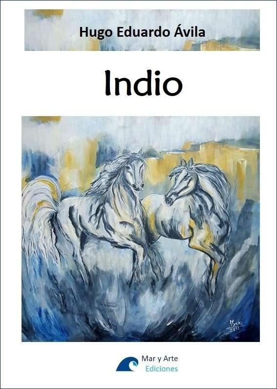 Indio - Hugo Eduardo Avila