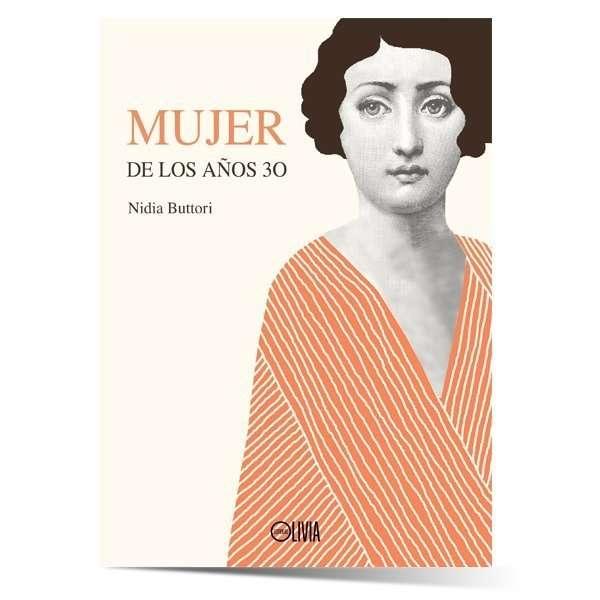 """""""MUJER DE LOS AÑOS 30"""" - Nidia Buttori"""