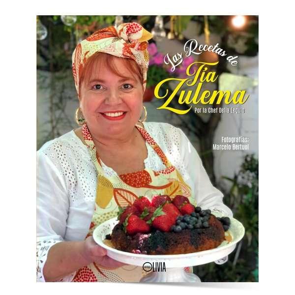 """""""Las recetas de Tía Zulema"""" - Delia Lequio"""