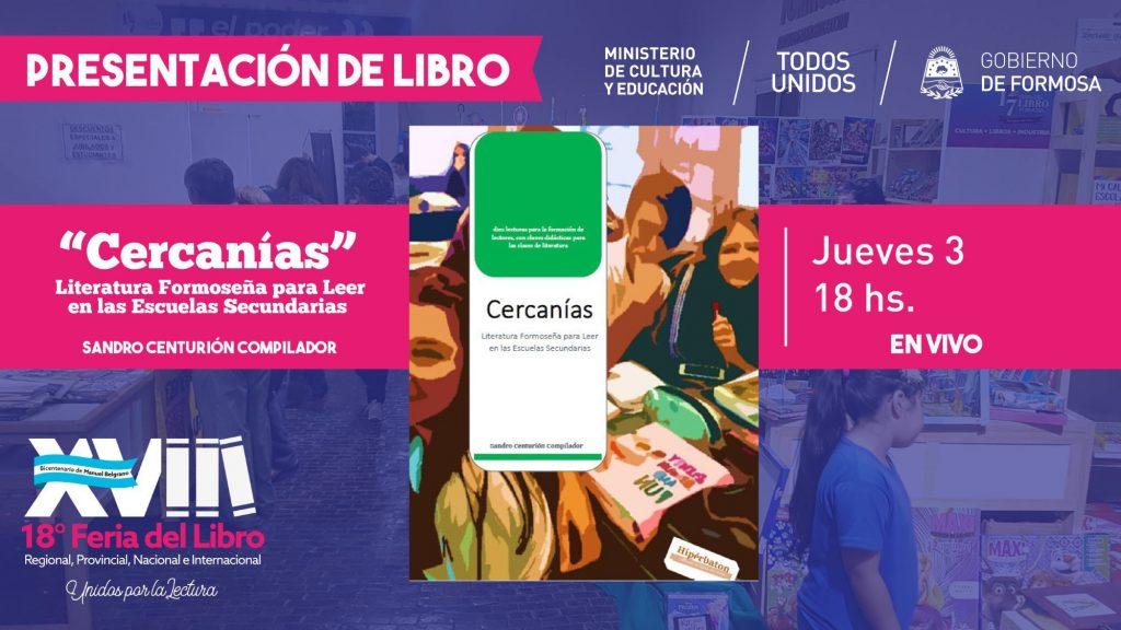 Cercanías- Literatura formoseña para leer en las escuelas secundarias – Sandro Centurión (Compilador)