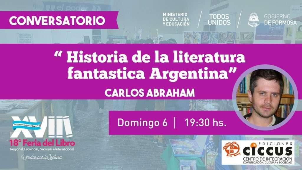 Conversatorio : Historia  de la  literatura fantástica Argentina – Carlos Abraham-Editorial Ciccus