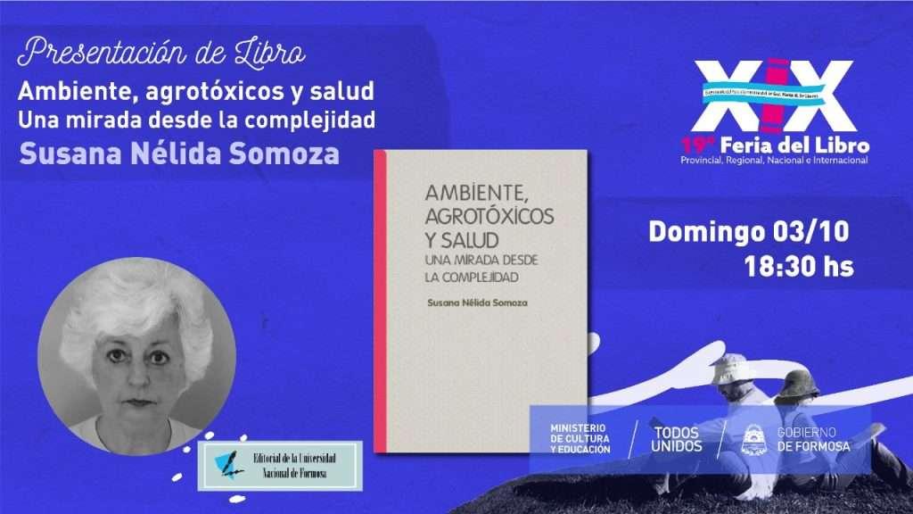 Ambiente, agrotóxicos y salud. Una mirada desde la complejidad – Susana Nélida Somoza