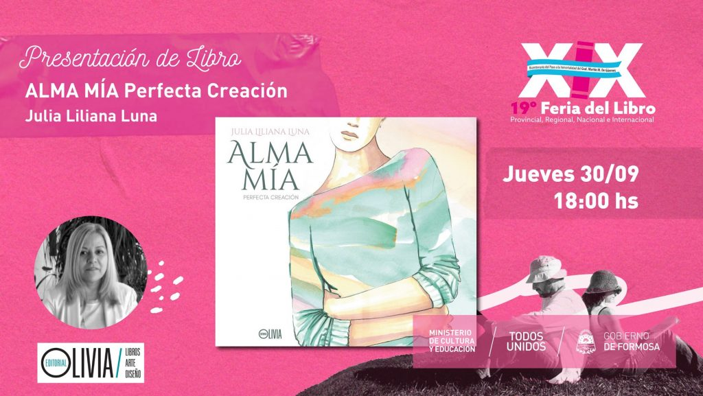 """Alma mía Perfecta  Creación""- Julia Liliana Luna"