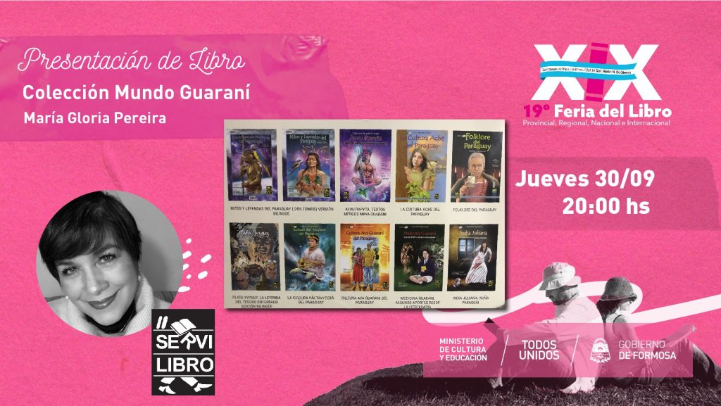 Colección Mundo Guarani.Editorial Servilibro Paraguay – Maria Gloria   Pereira