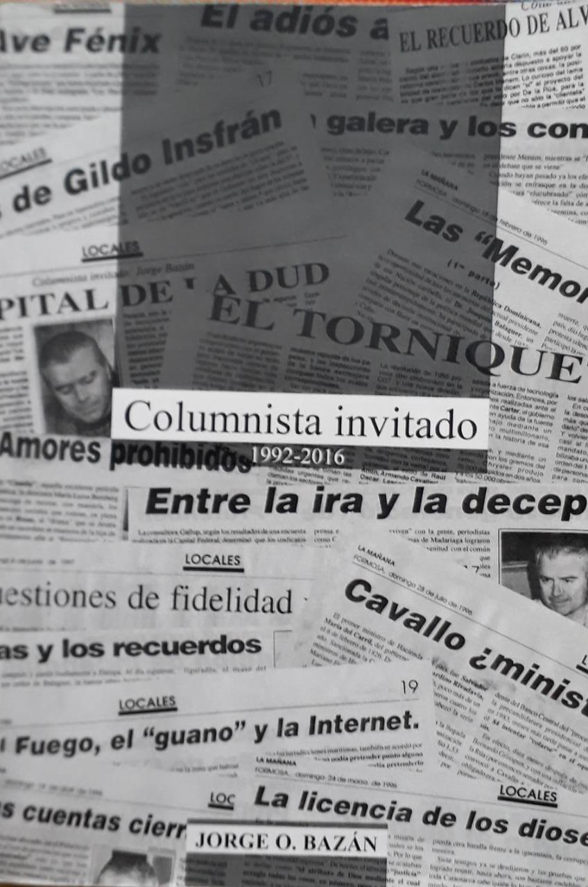Columnista invitado - JORGE OSVALDO BAZÁN