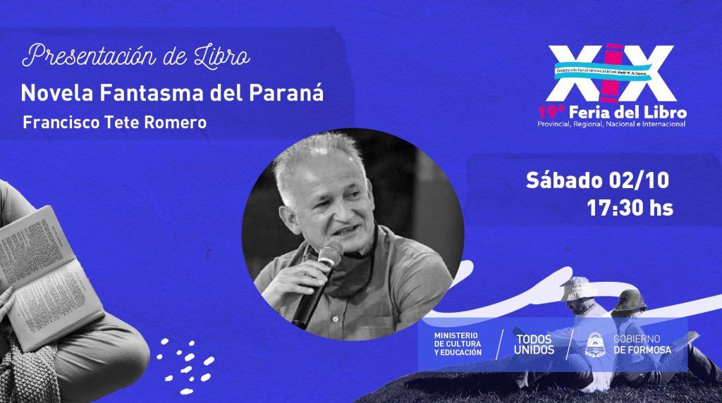 Novela Fantasmas del Paraná – TETE Francisco Romero