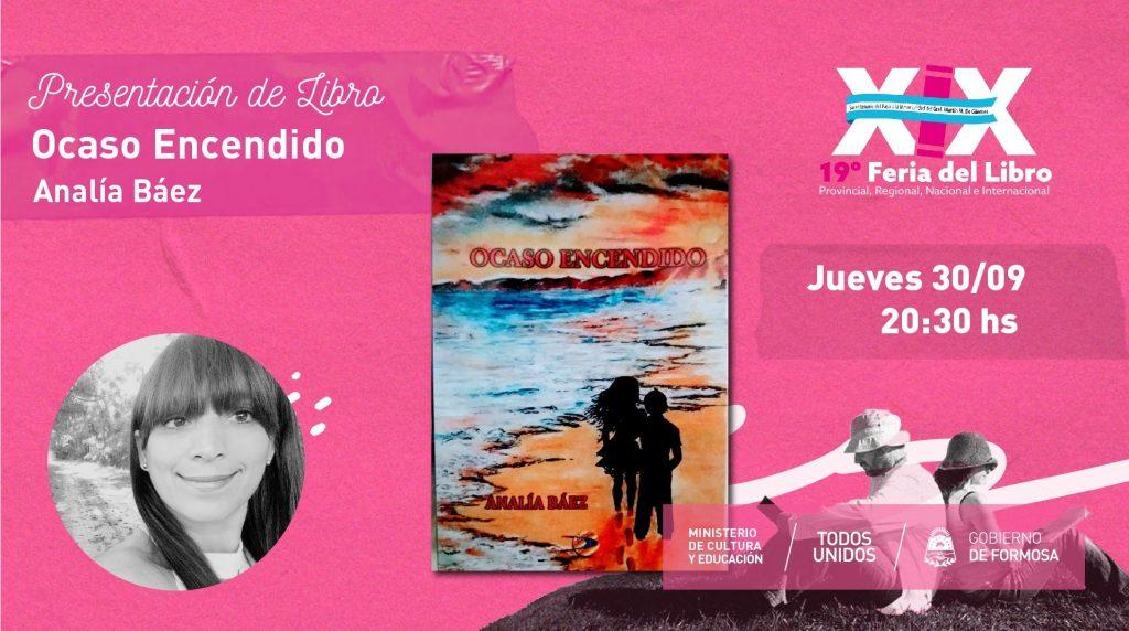 """""""Ocaso Encendido"""" – """"Analía Báez """""""