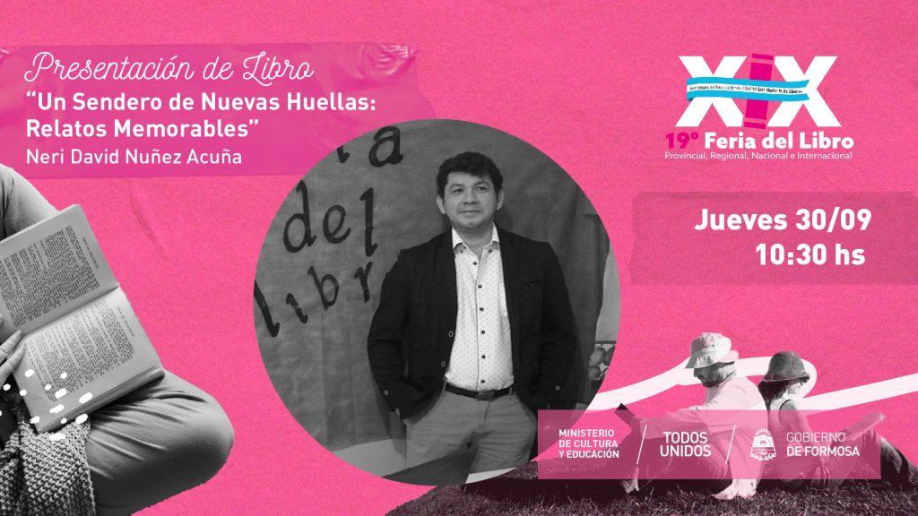 """""""Un Sendero de Nuevas Huellas: Relatos Memorables"""" – """"Neri David Nuñez Acuña. """""""