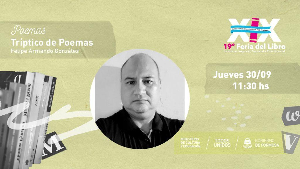 Tríptico de Poemas – Felipe Armando González