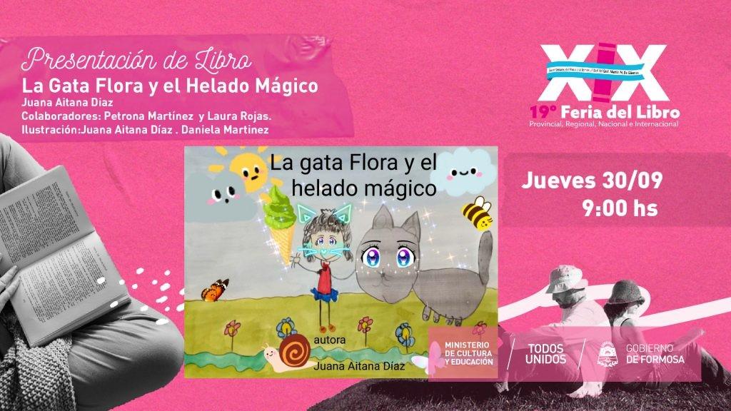 """La Gata Flora y el Helado Mágico – """"Juana Aitana Diaz Colaboradores:Petrona Martínez  y Laura Rojas. Ilustración: Juana Aitana Díaz . Daniela Martinez """""""