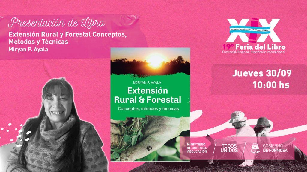 """""""Extensión Rural Y Forestal Conceptos, Métodos y Técnicas """" – """"Miryan P. Ayala """""""