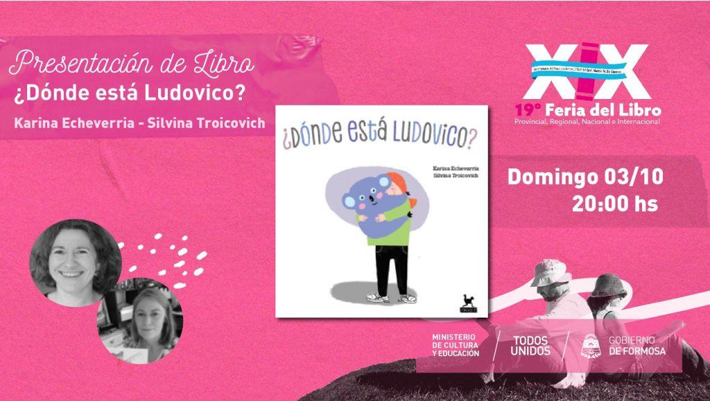¿Dónde está Ludovico? Banda de editoras – Karina Echevarría
