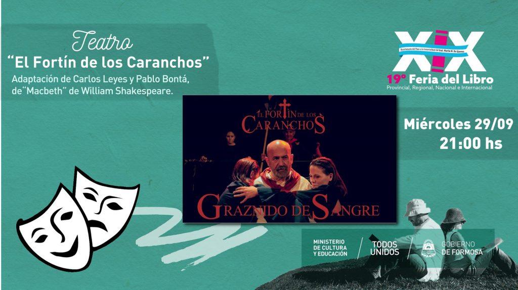 """""""El Fortín de los Caranchos"""" Adaptación de Carlos Leyes y Pablo Bontá, de""""Macbeth"""" de William Shakespeare."""