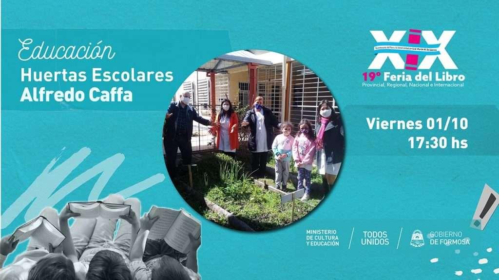 Huertas Escolares – Alfredo Caffa