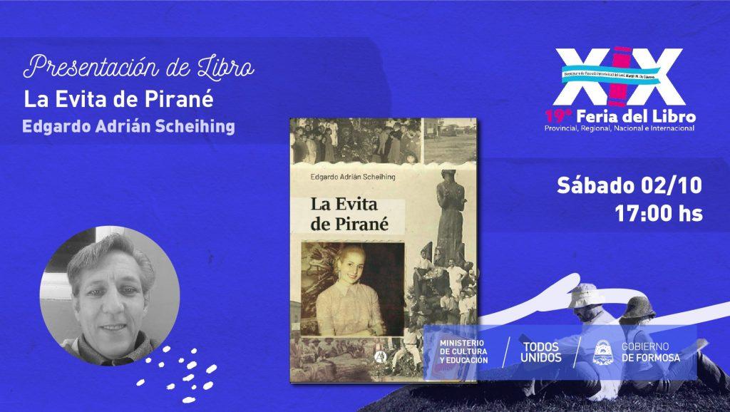 """La Evita de Pirané – """"Edgardo Adrián Scheihing """""""