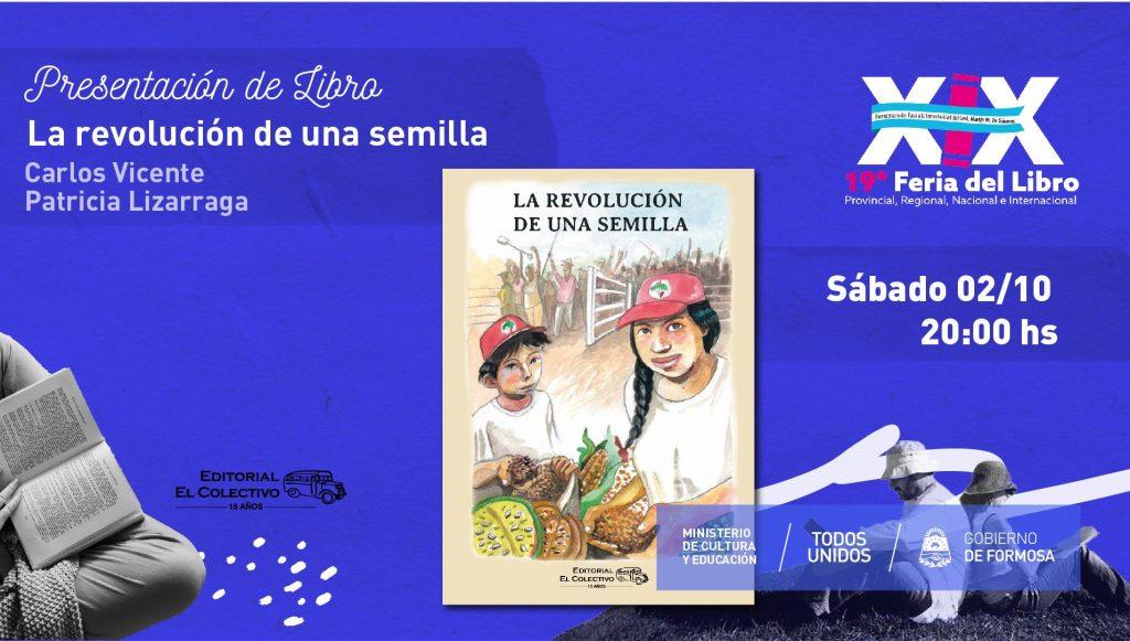 """""""La revolución de una semilla """" – """"Carlos Vicente y Patricia Lizarraga (Coordinadores) """""""