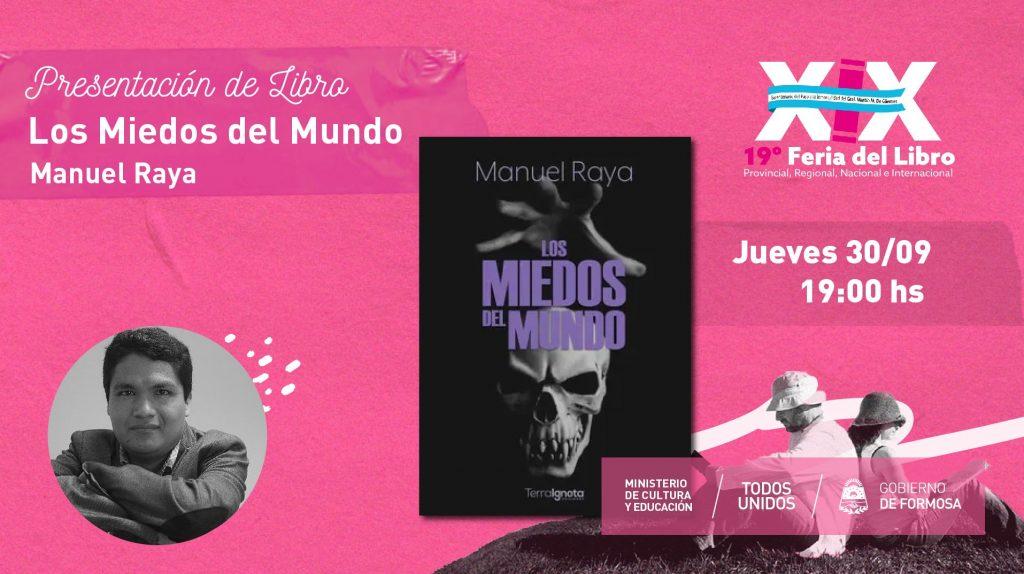 """Los Miedos del Mundo – """" Manuel Raya (Escritor), David Higuera (Editor)  """""""