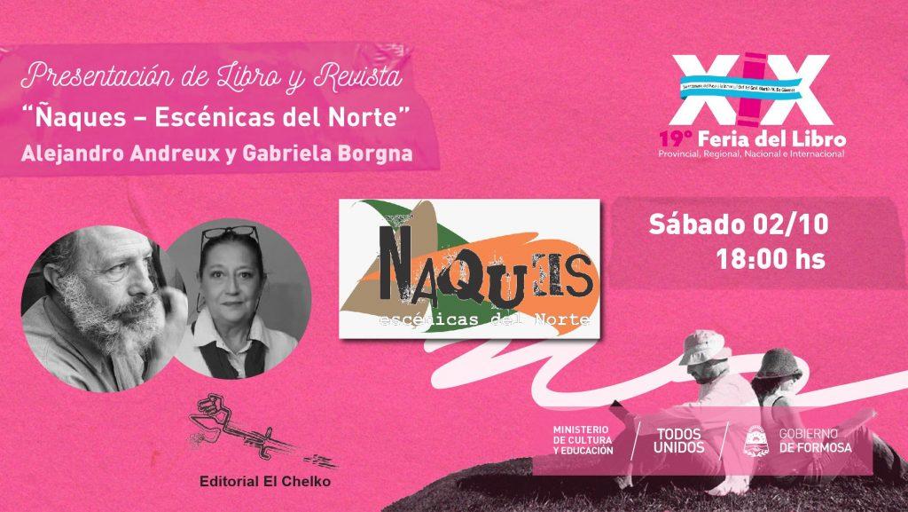 """""""Ñaques – Escénicas del Norte"""" Presentación de revista y libros de Editorial El Chelko"""