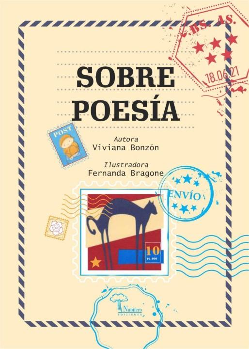 SOBRE POESÍA NUBÍFERO EDICIONES -Viviana M. Bonzón (autora) y Fernanda Bragone (Ilustradora).
