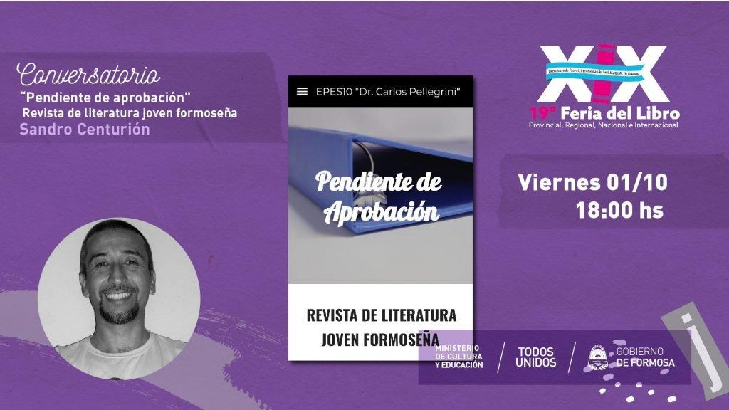 """""""PENDIENTE DE APROBACIÓN Revista de literatura joven formoseña""""- Sandro Centurión"""