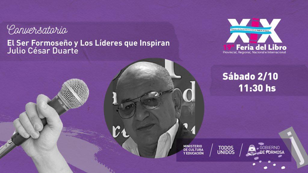 El Ser Formoseño y Los Líderes que Inspiran – Julio Cèsar Duarte
