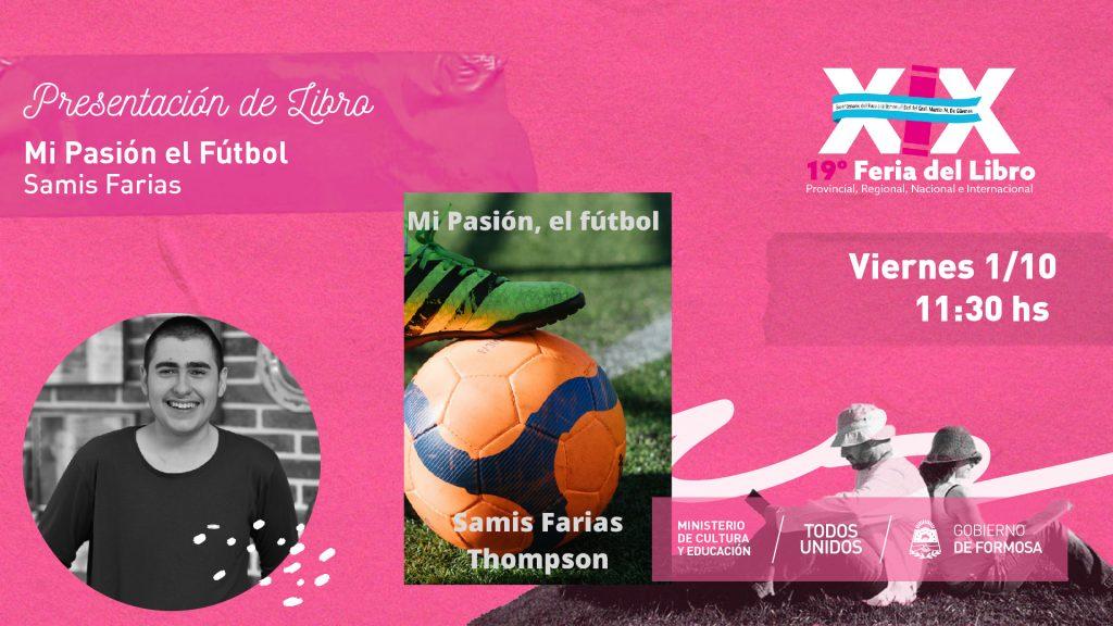 Mi Pasión el Fútbol – Samis Farias
