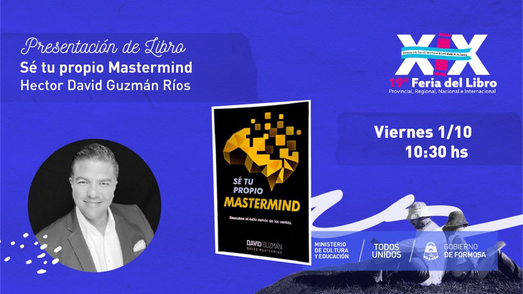 """""""Cómo ser tu propio Mastermind  """" – Hector David Guzmán Ríos."""