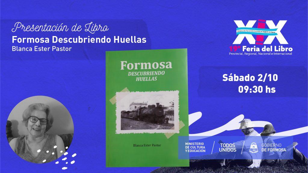 Formosa Descubriendo Huellas – Blanca Ester Pastor