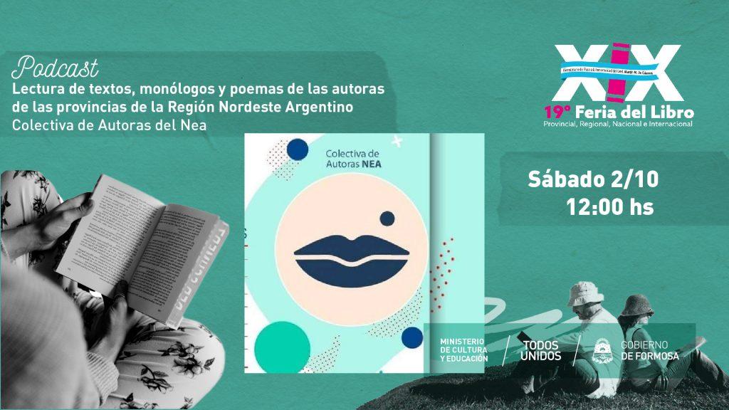 Lectura de textos, monólogos y poemas de las autoras de las provincias de la Región Nordeste Argentino- Colectiva de Autoras del Nea