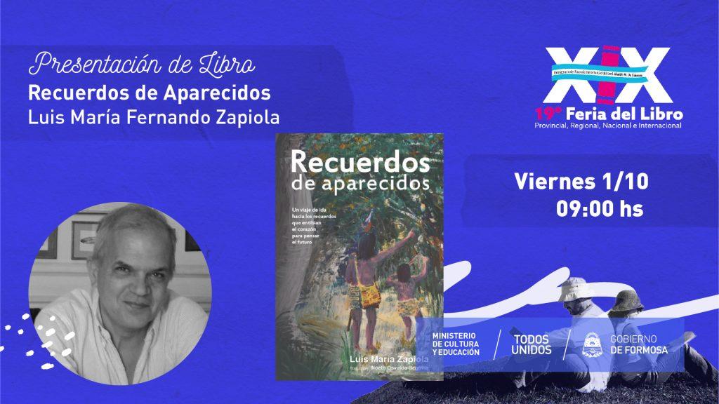 Recuerdos de Aparecidos – Luis María Fernando Zapiola