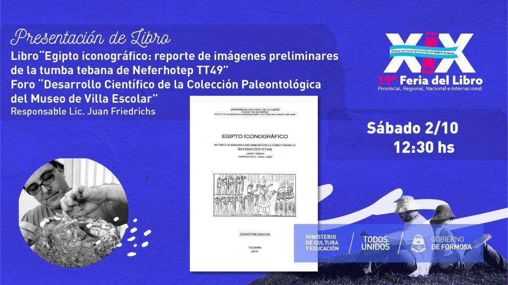 """""""Egipto iconográfico"""" """"Desarrollo Científico de la Colección Paleontológica del Museo de Villa Escolar"""""""