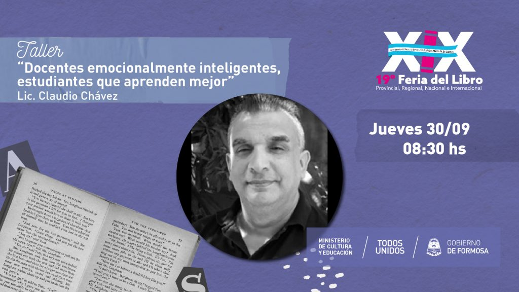 """""""Docentes emocionalmente inteligentes, estudiantes que aprenden mejor  """" – AUTOR: Lic. Claudio Chávez"""