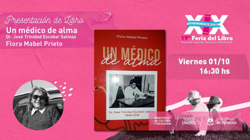 """Un Médico del Alma Dr. José Trinidad Escobar Salinas  – """"Flora Mabel Prieto """""""