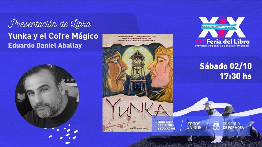 """""""Yunka y el Cofre Mágico """" – Eduardo Daniel Aballay"""