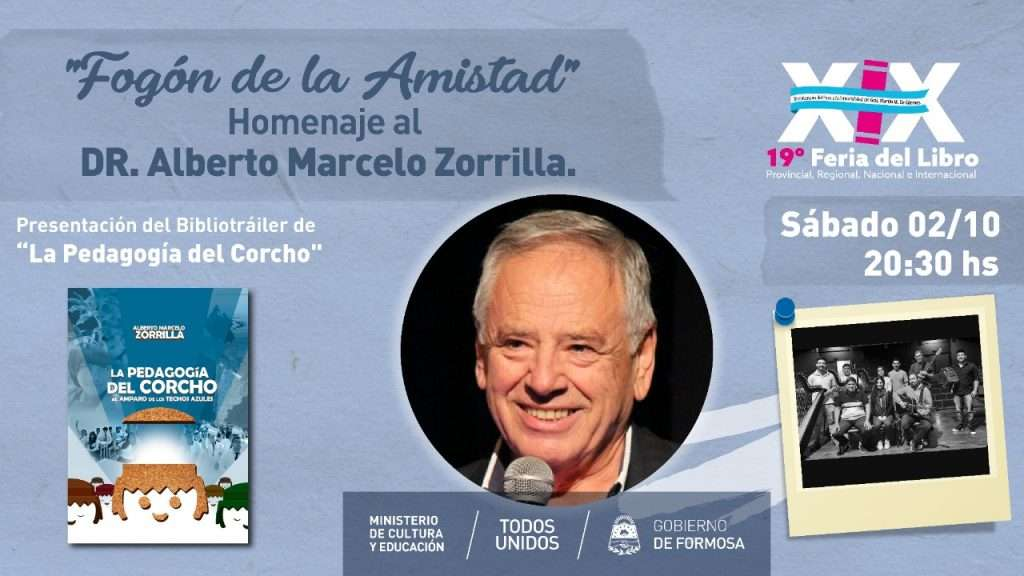 """Fogón de la  Amistad"" Homenaje al DR. Alberto Marcelo Zorrilla."
